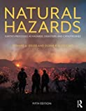 img - for Natural Hazards: Earth's Processes as Hazards, Disasters, and Catastrophes book / textbook / text book