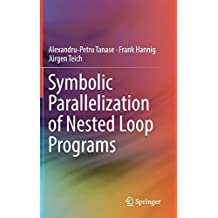 Symbolic Parallelization of Nested Loop Programs