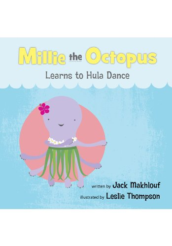 Millie the Octopus Learns to Hula Dance
