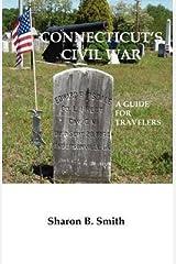 [Connecticut's Civil War] [Author: Smith, Sharon B] [October, 2009] Paperback