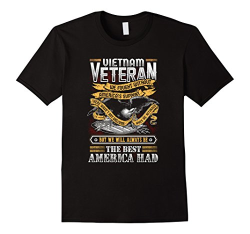 Men's Tee Shirt Vietnam Veteran We Fought Without T-Shirt Gift XL Black