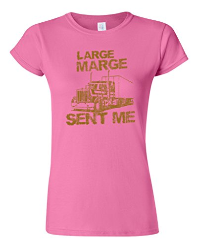 Junior Large Marge Sent Me Truck TV Funny Parody DT T-Shirt Tee (Large, Pink)