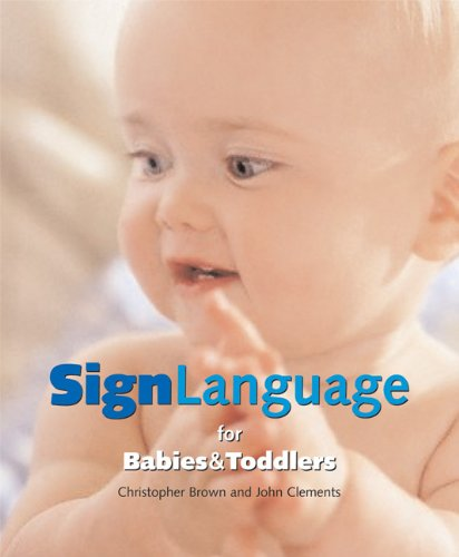 Sign Language for Babies and Toddlers by Thunder Bay Press