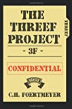 The Threef Project, C. Foertmeyer, 0595363083