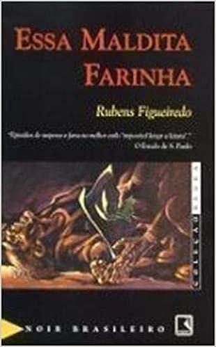 Essa Maldita Farinha - Coleção Negra Em Portuguese do Brasil: Amazon.es: Libros
