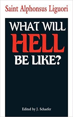 What Will Hell Be Like? January 1, 2009