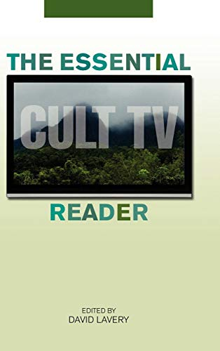 The Essential Cult TV Reader (Essential Reader Contemporary Media and Culture)