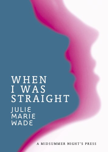 When I Was Straight (Body Language) by A Midsummer Night's Press