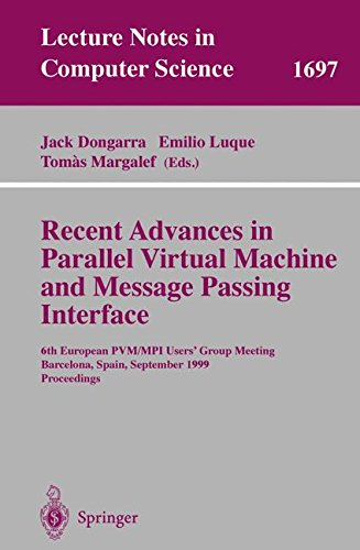 recent-advances-in-parallel-virtual-machine-and-message-passing-interface-6th-european-pvm-mpi-users
