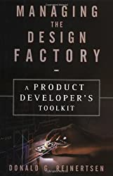 Managing the Design Factory: A Product Developers Tool Kit