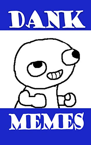Memes: Dank Memes : Memes Book 2019 (Clean Memes)