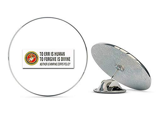 Veteran Pins USMC US Marine Corps to ERR is Human. Steel Metal 0.75