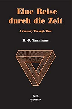 Eine Reise Durch Die Zeit: A Journey Through Time (Dark)