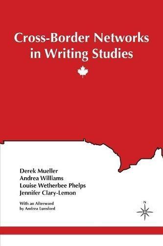 Download Cross-Border Networks in Writing Studies (Inkshed) ebook