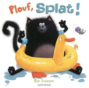 """Afficher """"Plouf, Splat !"""""""