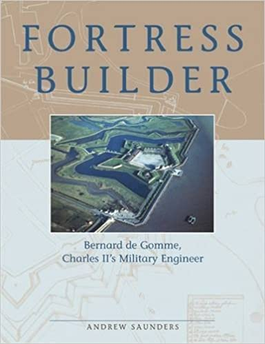 Fortress Builder: Bernard de Gomme, Charles II's Military Engineer (None)