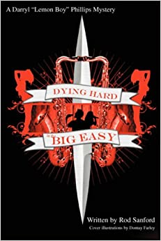 Book Dying Hard in the Big Easy: A Lemon Boy Phillips Mystery