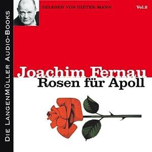 Rosen für Apoll - Vol. 2 Hörbuch