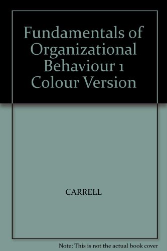 Fundamentals of Organizational Behaviour 1 Colour Version