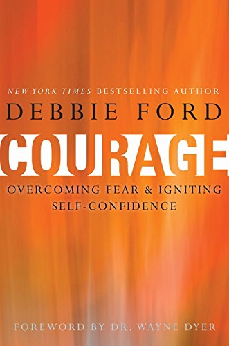 Download Courage: Overcoming Fear and Igniting Self-Confidence pdf epub