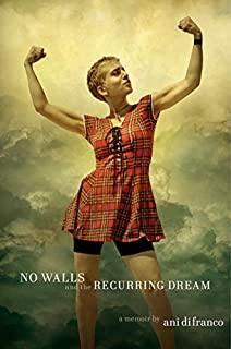 Book Cover: No Walls and the Recurring Dream: A Memoir