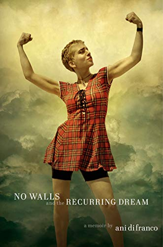 Pdf Memoirs No Walls and the Recurring Dream: A Memoir