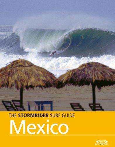 The Stormrider Surf Guide - Mexico (Stormrider Surf Guides) - Puerto Escondido Mexico