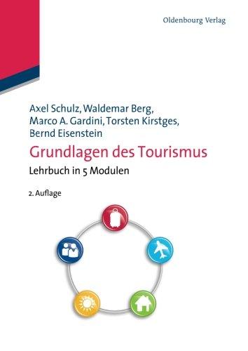 Grundlagen des Tourismus (German Edition)
