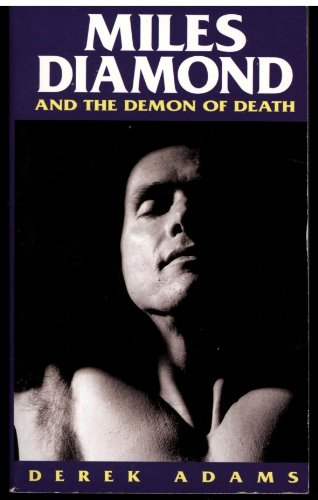 Miles Diamond and the Demon of - Brand Badboy