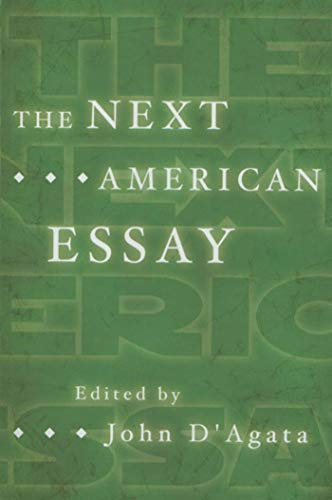The Next American Essay (A New History of the Essay)