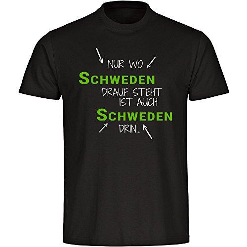 T-Shirt Nur wo Schweden drauf steht ist auch Schweden drin schwarz Herren Gr. S bis 5XL