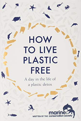 Price comparison product image How to Live Plastic Free: a day in the life of a plastic detox