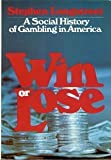 Win or Lose, Stephen Longstreet, 0672522535