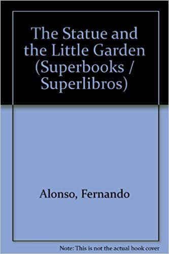 The Statue and the Little Garden (Superbooks / Superlibros)