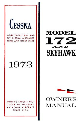 Cessna 1973 Model 172 and Skyhawk Owner's Manual
