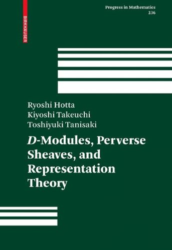 D-Modules, Perverse Sheaves, and Representation Theory (Progress in Mathematics)