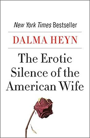 Erotic silence of the american wife