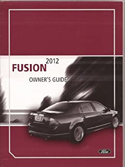 2012 ford fusion owners manual ford amazon com books rh amazon com ford fusion owners manual 2008 ford fusion owners manual 2014