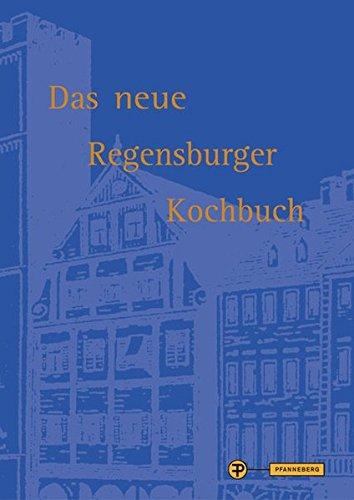 Das neue Regensburger Kochbuch