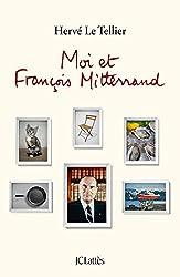Moi et François Mitterrand (Essais et documents) (French Edition)