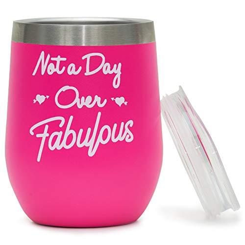 Not Day Over Fabulous Girlfriend