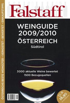 Falstaff Weinguide 2009 2010 Österreich Und Südtirol  3000 Aktuelle Weine Bewertet 1500 Bezugsquellen