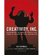 Catmull President Of Pixar And Disney Animation, E: Creativi: Overcoming the Unseen Forces That Stand in the Way of True Inspiration