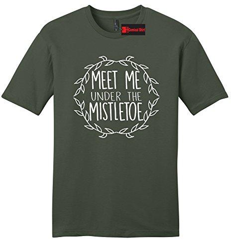 Comical Shirt Men's Meet Me Under The Mistletoe Olive M