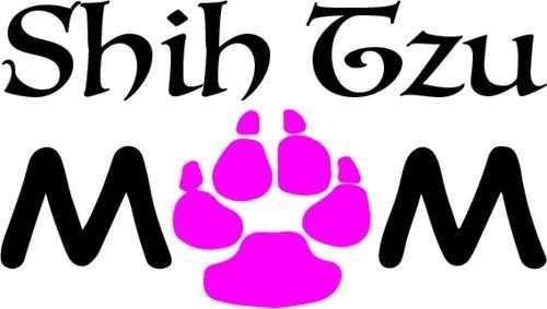 SHIH TZU Decal - SHIH TZU Mom Vinyl Sticker Transfer - Shih Tzu Bumper Sticker - Dog Decal - Perfect SHIH TZU Mother Gift - Made in the USA