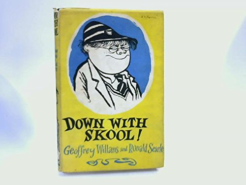 Down With Skool! - A Guide to School Life for Tiny Pupils and Their Parents
