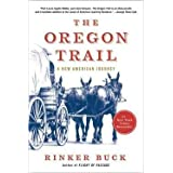 Rinker Buck: The Oregon Trail : A New American Journey (Hardcover); 2015 Edition