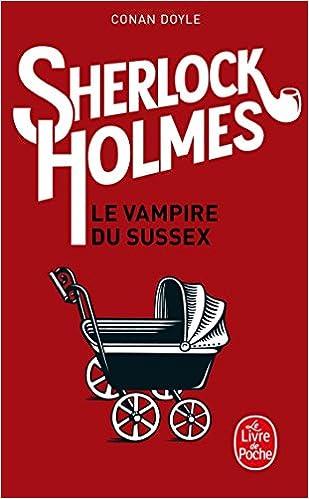 Le Vampire Du Sussex Sherlock Holmes Ldp Policiers