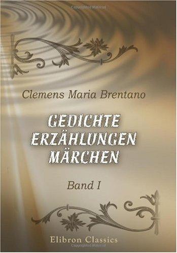 Gedichte, Erzählungen, Märchen: Band I (German Edition) pdf