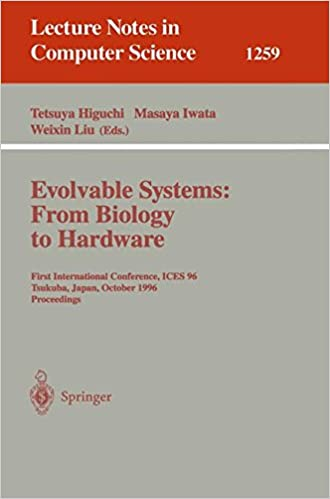 Evolvable Systems: From Biology to Hardware: First International Conference, ICES '96, Tsukuba, Japan, October 7 - 8, 1996, Revised Papers (Lecture Notes in Computer Science)